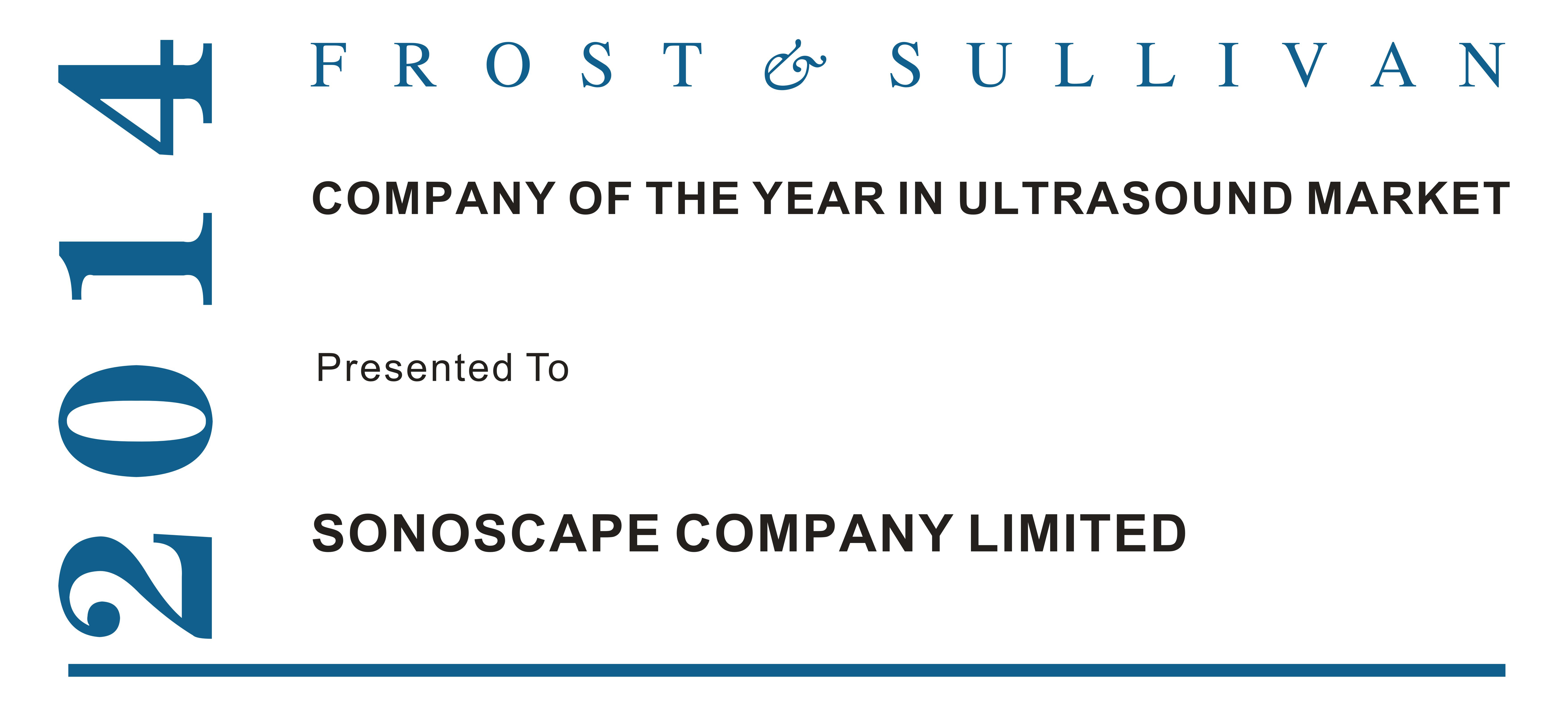 "Received ""Company Of The Year In Ultrasound Market 2014"" from FROST & SULLIVAN"